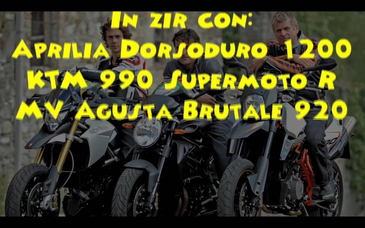 Aprilia Dorsoduro 1200 vs KTM 990 Supermoto R vs Agusta Brutale 920